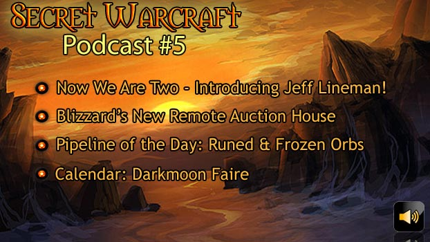 Secret Warcraft Podcast Episode 5